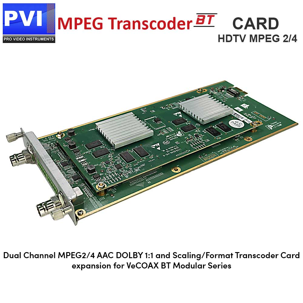 PVI-TSC-CARD - 2 Channel Mpeg2/4 Dolby AAC CC Scaler Converter Transcoder  Card for VeCOAX BT Chassis