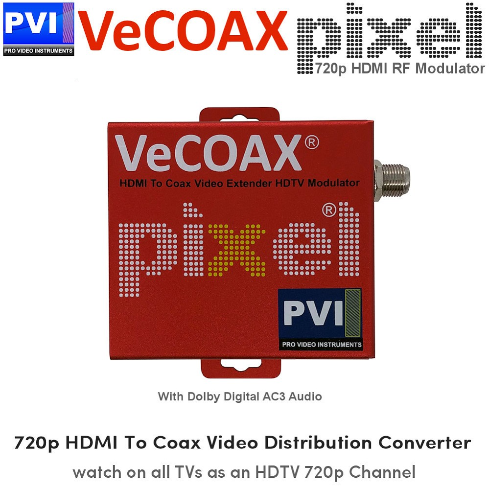 VECOAX PIXEL 720P Dolby HDMI RF Modulator for HDMI to Coax Video Distribution Over Coax to Unlimited TVs as HDTV Channel